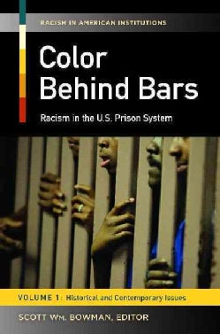Color Behind Bars: Racism in the U.s. Prison System (Hardcover)