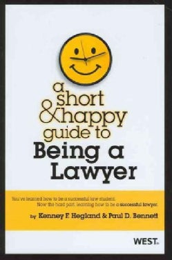 A Short and Happy Guide to Being a Lawyer (Paperback)