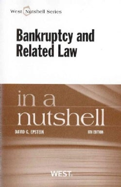 Bankruptcy and Related Law in a Nutshell (Paperback)