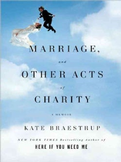 Marriage and Other Acts of Charity (Paperback)