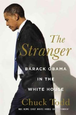 The Stranger: Barack Obama in the White House (Hardcover)