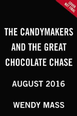 The Candymakers and the Great Chocolate Chase (Hardcover)