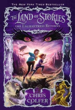 The Land of Stories: The Enchantress Returns (Hardcover)
