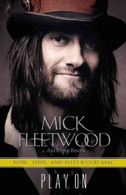 Play On: Now, Then & Fleetwood Mac: The Autobiography (Hardcover)