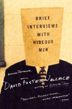 Brief Interviews With Hideous Men (Paperback)
