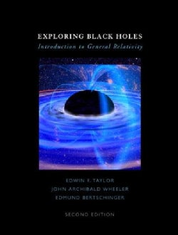 Exploring Black Holes: Introduction to General Relativity (Hardcover)