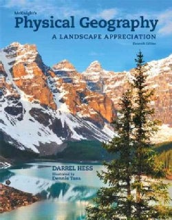 Mcknight's Physical Geography: A Landscape Appreciation (Hardcover)