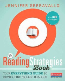 The Reading Strategies Book: Your Everything Guide to Developing Skilled Readers: With 300 Strategies (Paperback)