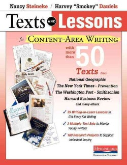 Texts and Lessons for Content-Area Writing: With More Than 50 Texts from National Geographic, the New York Times,... (Paperback)