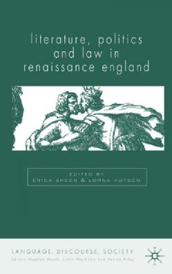 Literature, Politics And Law In Renaissance England (Hardcover)