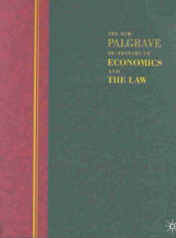 The New Palgrave Dictionary of Economics and the Law (Paperback)