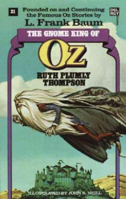 The Gnome King of Oz (Paperback)
