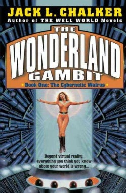 The Cybernetic Walrus: The Wonderland Gambit: Book One (Paperback)