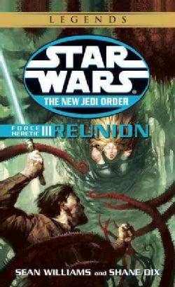 Force Heretic III Reunion (Paperback)