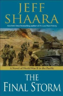 The Final Storm: A Novel of the War in the Pacific (Hardcover)