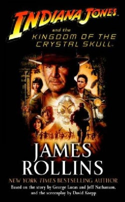 Indiana Jones and the Kingdom of the Crystal Skull (Paperback)