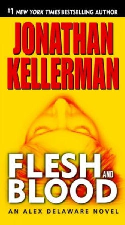 Flesh and Blood: An Alex Delaware Novel (Paperback)