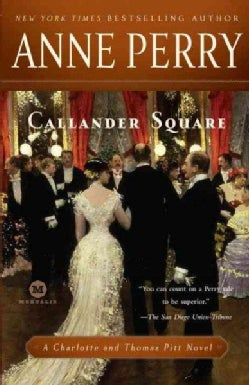 Callander Square: A Charlotte and Thomas Pitt Novel (Paperback)
