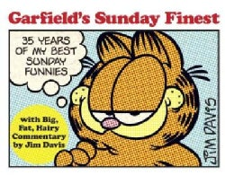 Garfield's Sunday Finest: 35 Years of My Best Sunday Funnies (Paperback)