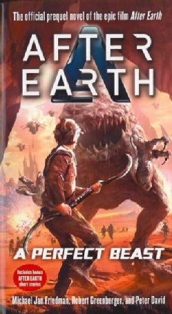 After Earth: A Perfect Beast (Paperback)
