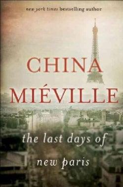 The Last Days of New Paris (Hardcover)
