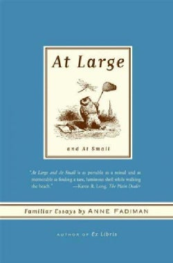 At Large and At Small: Familiar Essays (Paperback)