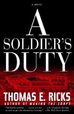 A Soldier's Duty: A Novel (Paperback)