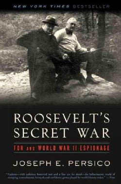 Roosevelt's Secret War: FDR and World War II Espionage (Paperback)