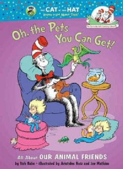Oh the Pets You Can Get! (Hardcover)