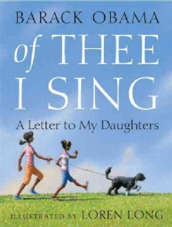 Of Thee I Sing: A Letter to My Daughters (Hardcover)