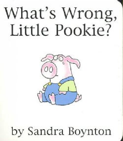 What's Wrong, Little Pookie? (Board book)