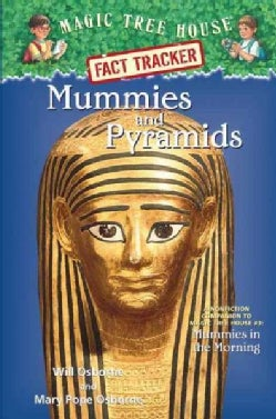 Mummies and Pyramids: A Nonfiction Companion to Magic Tree House #3: Mummies in the Morning (Hardcover)