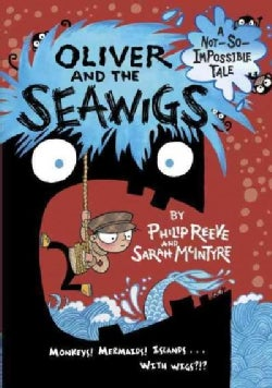 Oliver and the Seawigs (Hardcover)