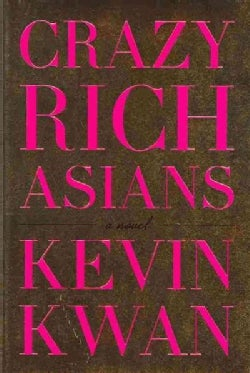 Crazy Rich Asians (Hardcover)