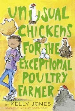 Unusual Chickens for the Exceptional Poultry Farmer (Paperback)