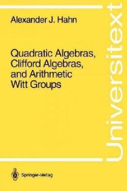 Quadratic Algebras, Clifford Algebras, and Arithmetic Witt Groups (Paperback)