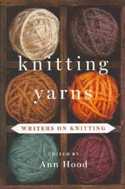 Knitting Yarns: Writers on Knitting (Hardcover)