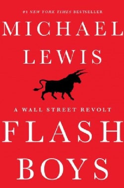 Flash Boys: A Wall Street Revolt (Hardcover)