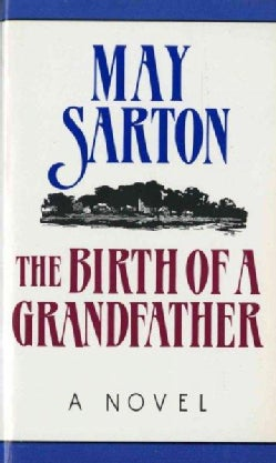 The Birth of a Grandfather (Paperback)