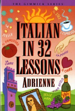 Italian in 32 Lessons (Paperback)
