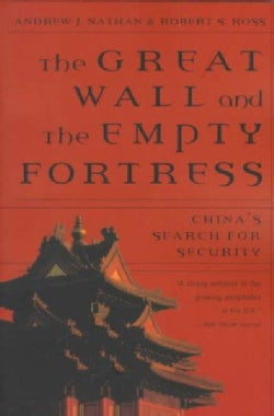 Great Wall and the Empty Fortress: China's Search for Security (Paperback)