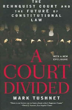 A Court Divided: The Rehnquist Court And the Future of Constitutional Law (Paperback)