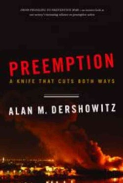 Preemption: A Knife that Cuts Both Ways (Paperback)