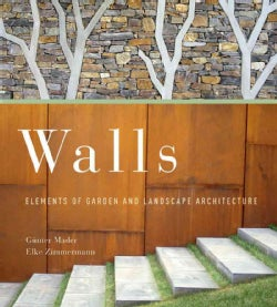 Walls: Elements of Garden and Landscape Architecture (Paperback)