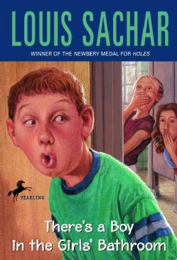 There's a Boy in the Girls' Bathroom (Paperback)