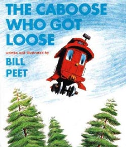 The Caboose Who Got Loose (Paperback)