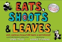 Eats, Shoots & Leaves: Why, Commas Really Do Make a Difference! (Hardcover)