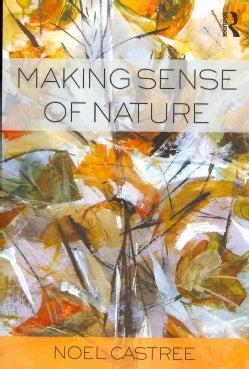 Making Sense of Nature: Representation, Politics and Democracy (Paperback)