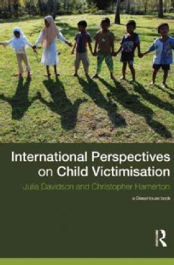 International Perspectives on Child Victimisation (Hardcover)