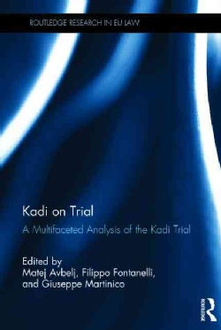 Kadi on Trial: A Multifaceted Analysis of the Kadi Trial (Hardcover)